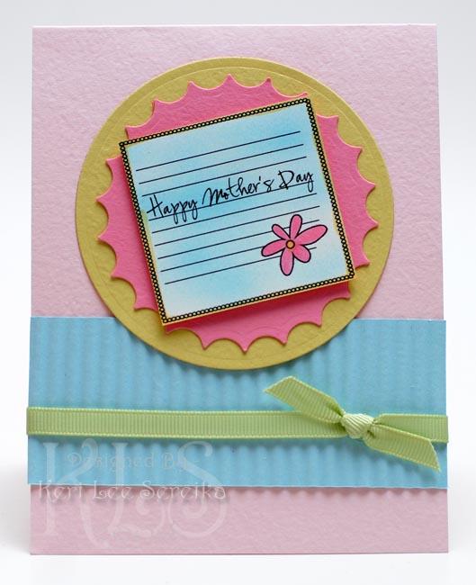 5-6-09 CPS114 - Happy Mother's Day Card - Keri Lee Sereika